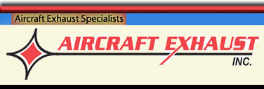 Aircraft Exhaust Inc.- custom aircraft exhaust fabrication and repair